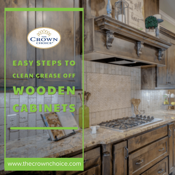 Clean Grease Off Wooden Cabinets
