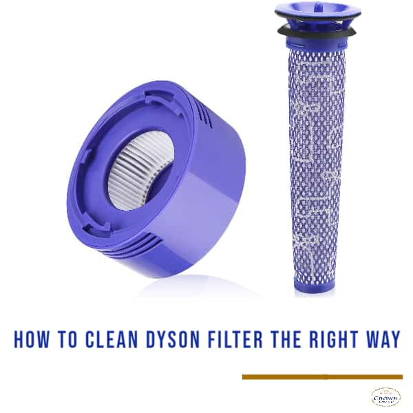 How to Clean Dyson Filter the Right Way