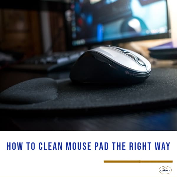 How to Clean Mouse Pad the Right Way