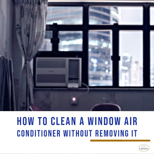 How to Clean a Window Air Conditioner Without Removing It