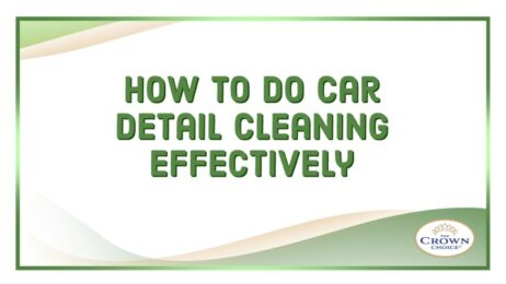 How to Do Car Detail Cleaning Effectively