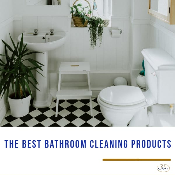 best bathroom cleaning products to keep your bathroom looking like new.
